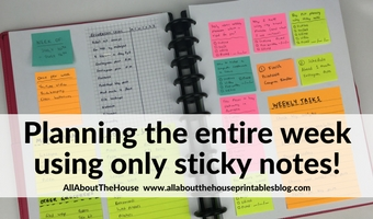 Planning the entire week using only sticky notes (52 Planners in 52 Weeks – Week 28)