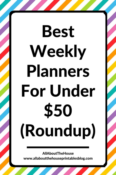 planner roundup favorite weekly planners cheap affordable under 50 dollars organization get started planning choose planner