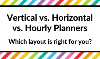 vertical versus horizontal planners hourly which is right for you how to choose a planner planning tips ideas getting started