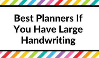 best planners for large handwriters organization diy cheap horizontal vertical weekly planning roundup spread college blogging