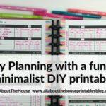 Planning with a functional minimalist DIY weekly planner printable (52 Planners in 52 Weeks – Week 35)