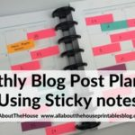 Monthly blog post planning using sticky notes (my 6 step process)