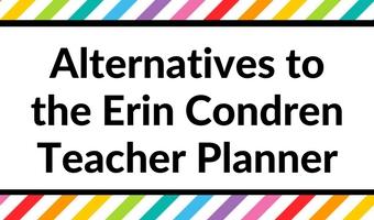 Alternatives to the Erin Condren Teacher Planner
