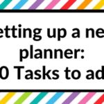 Setting up a new planner: 70 Tasks to add