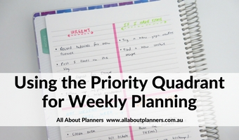 Using the priority quadrant for weekly planning