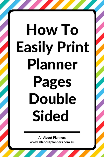 How to Easily Print Planner Pages Double Sided step by step tutorial duplex printing instructions tips inserts refill diy