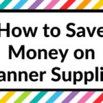10 ways to save money when buying planner supplies