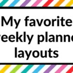 After trying 52 planners, these were my top 7 favorite weekly planners