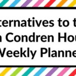 7 Alternatives to the Erin Condren Hourly Weekly Planner