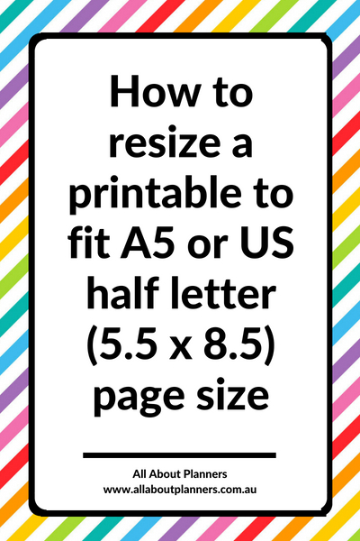 How to resize a printable to fit A5 or US half letter (5.5 x 8.5) page size tutorial fit a pdf template diy
