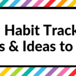 Planning Inspiration: 15 habit tracker tips & ideas to try