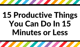 15 productive things you can do in 15 minutes or less printable cheat sheet list blog business pomodoro routine tasks