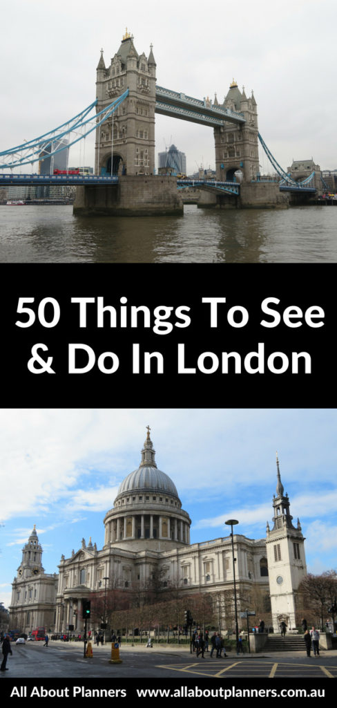 50 things to see and do in london itinerary guide not to miss must do filming locations tips attractions highlights