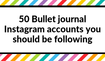 50 Bullet journal Instagram accounts you should be following