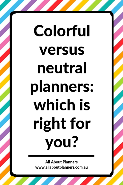 colorful versus neutral weekly planners which is right for you how to choose planner addict newbie