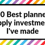 10 best planner supplies investments I've made