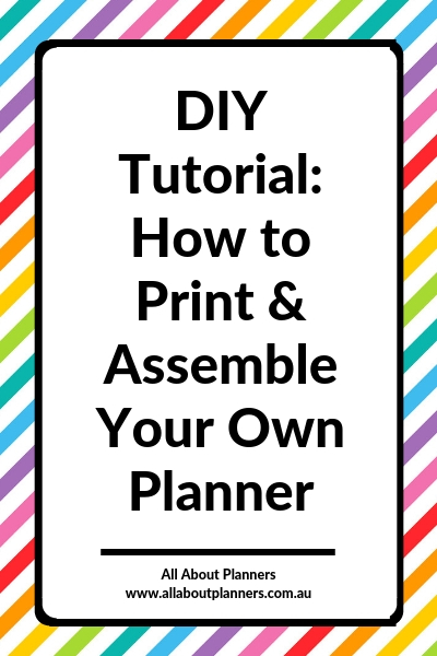 diy tutorial how to print and assemble your own planner diy inspiration ideas custom personalised