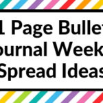 20 Bullet Journal Weekly Spread Ideas (One Page Layouts)