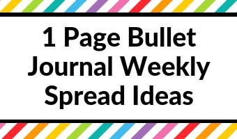 1 page bullet journal weekly spread layout ideas inspiration simple minimalist diy roundup