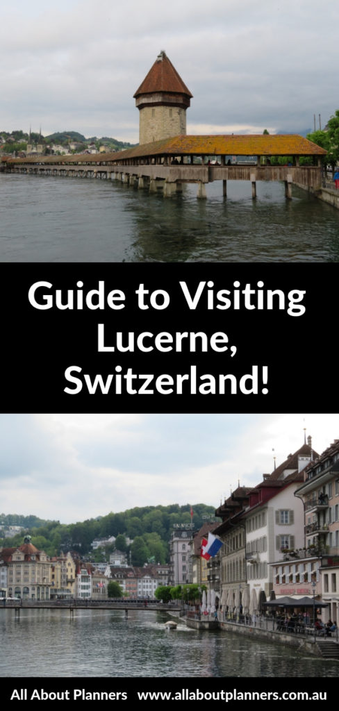 guide to visiting lucerne switzerland things to see and do 1 day where to stay spring weather viewpoint chocolate shops