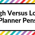 High Versus Low Stationery Comparison: Planner Pens