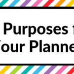 30 Purposes for Your Planner