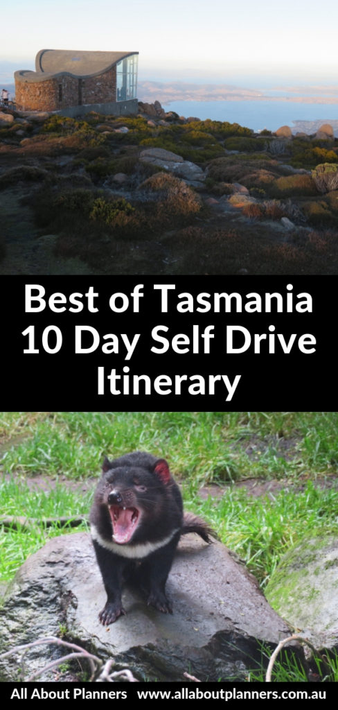 tasmania 10 day self drive itinerary launceston hobart port arthur bay of fires cradle mountain burnie devonport lookouts tips