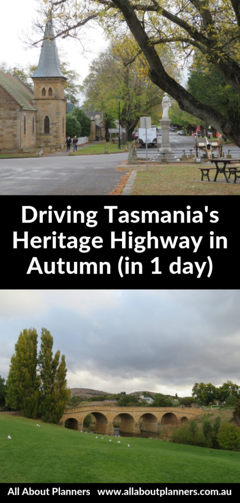 tasmania heritage highway 1 day in autumn itinerary guide best places to stop at things to see and do tips ross richmond
