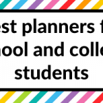 Best Planners for school and college students