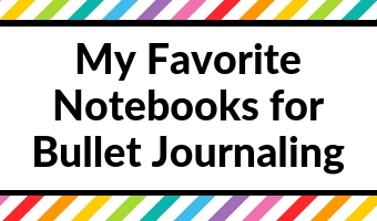 favorite notebooks for bullet journaling dot grid cute functional recommend bullet journal planning supplies bujo