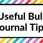 7 Useful Bullet Journal Tips
