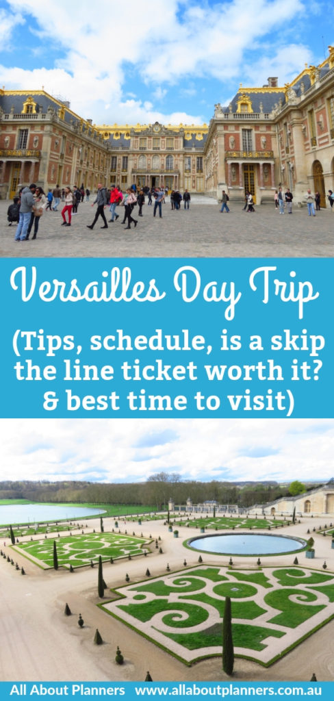 versailles day trip from paris in 1 day schedule itinerary tips how to get there train versus organized tour skip the line cost