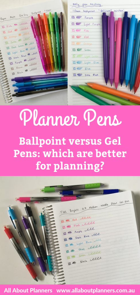 ballpoint versus gel pens which are better for planning ghosting bleed through pros and cons tips swatches pen testing