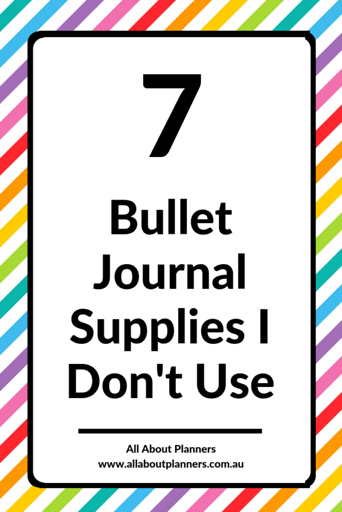 bullet journal supplies I don't use planning supplies tips recommendation favorite pens highlighters stamps tips ideas inspo