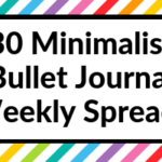 30 Minimalist Bullet Journal Weekly Spreads (set up the week in 10 minutes or less)