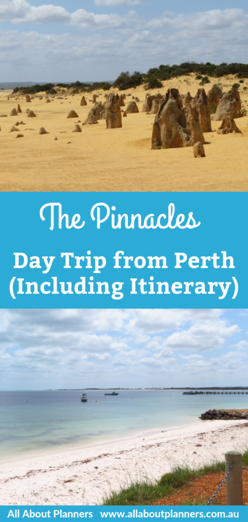 the pinnacles day trip from perth guide itinerary photo stops schedule best day trips from perth western australia beaches tips