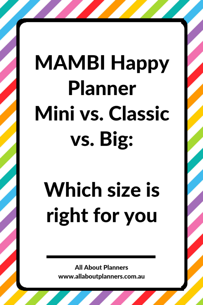 mambi happy planner mini versus classic versis big page size how to choose me and my big ideas all about planners