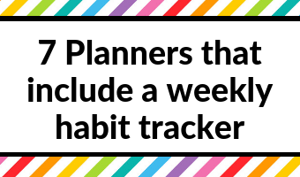 7 Planners that include a weekly habit tracker