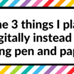 The 3 things I plan digitally instead of using pen and paper