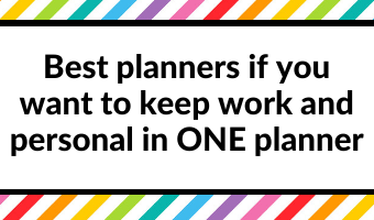 best planners for planning work and personal in the same planner should i use separate planners personal life home organizer tip