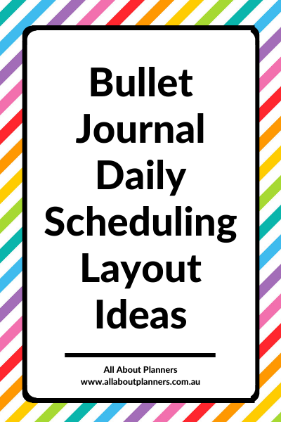 bullet journal daily scheduling layout ideas inspiration tips bujo minimalist day to a page