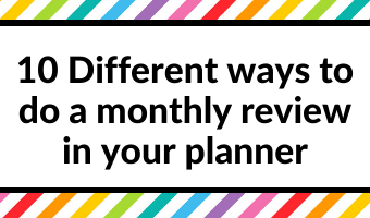 10 Different ways to do a monthly goals review in your planner
