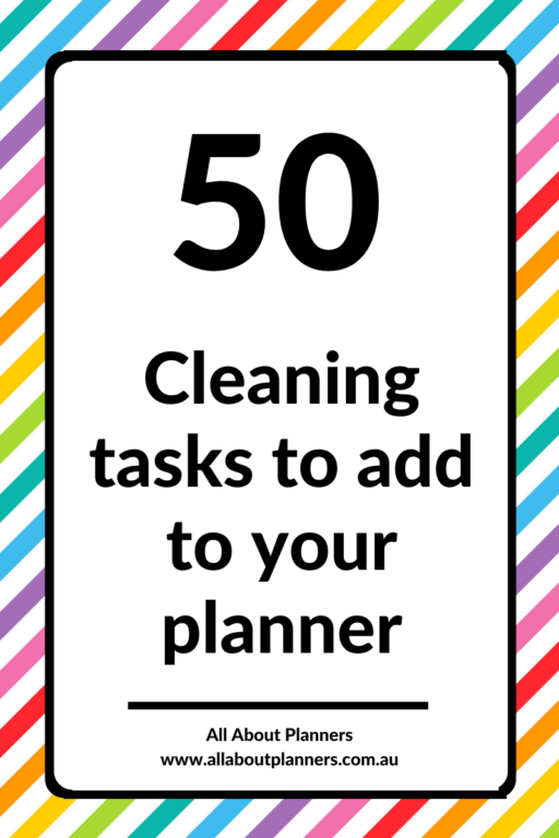 cleaning routine tasks to add to your planner tips ideas inspiration organization using your planner effectively