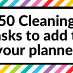 50 Cleaning task reminders to add to your planner