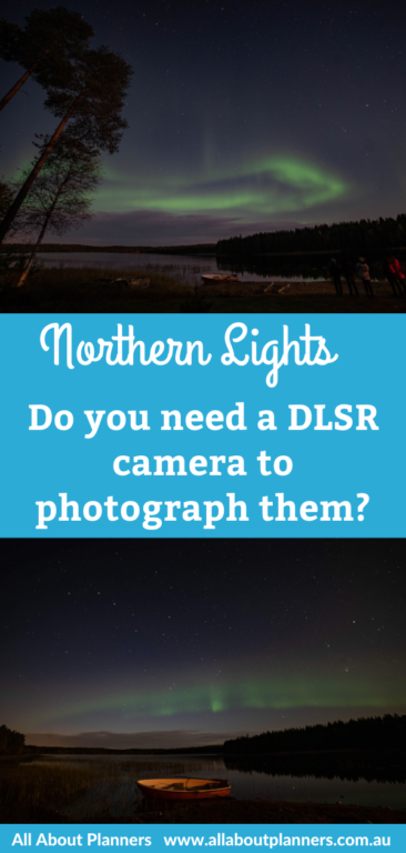 northern lights photography tour finland rovaniemi do you need a DLSR to photograph them tips camera settings tutorial instructi