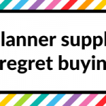 5 planner supplies I regret buying