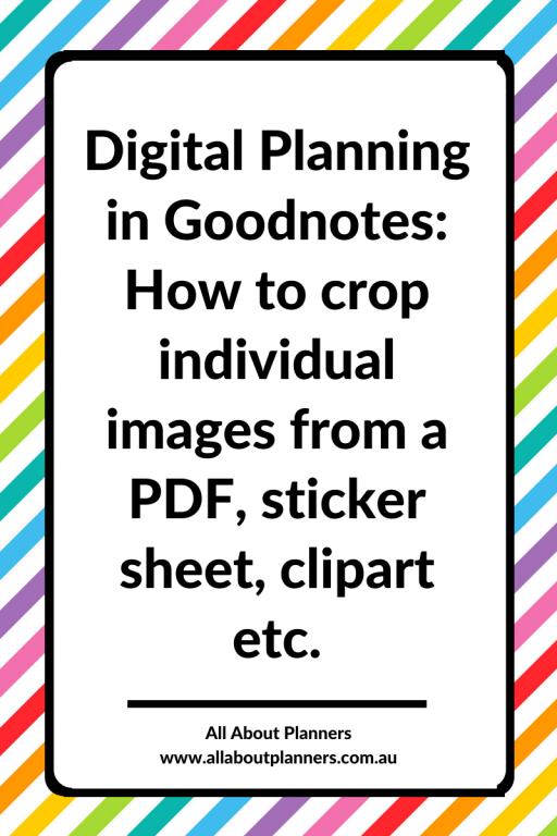how to crop individual images from a pdf sticker sheet clipart digital planning tutorial printable jpg tips goodnotes