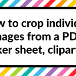 Digital Planning in Goodnotes: How to crop individual images from a PDF, JPG, PNG, sticker sheet, clipart etc.