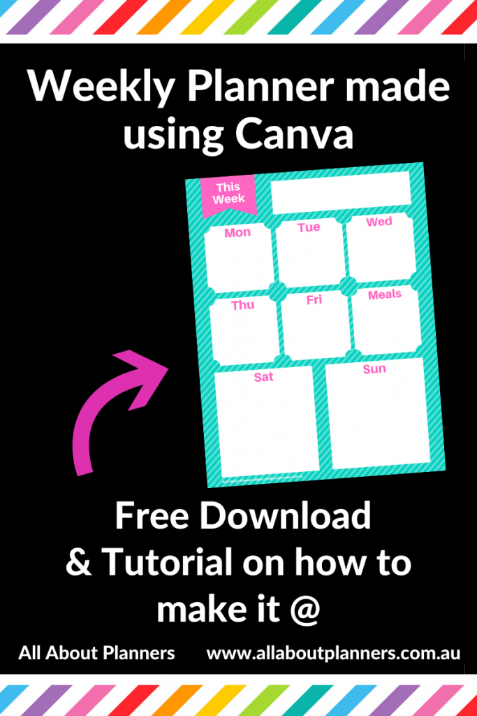 how to make a weekly planner for free using canva tutorial video printable download all about planners