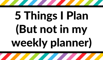 5 things I plan but not in my weekly planner planning tips and ideas all about planners how to use a paper planner best inspiration how to get the most out of your planner
